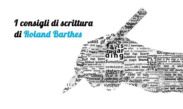 I consigli di scrittura del semiologo Roland Barthes