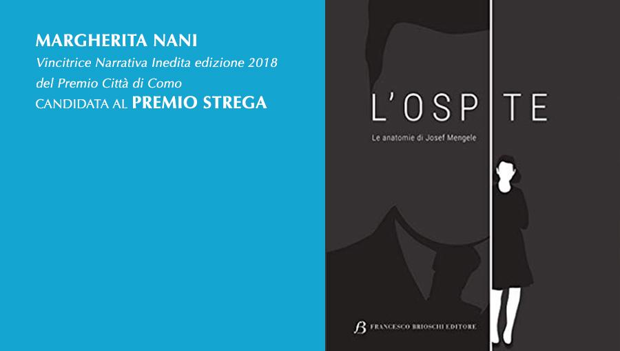 Маргарет Нани выиграл город Комо Неопубликованного Fiction премии 2018 номинирована на Premio Strega