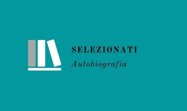 Selezionati VII ediz - Autobiografia