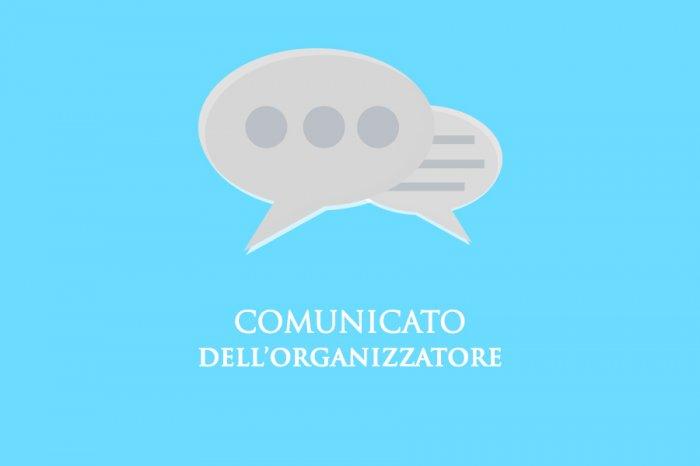COMUNICATO DELL'ORGANIZZATORE