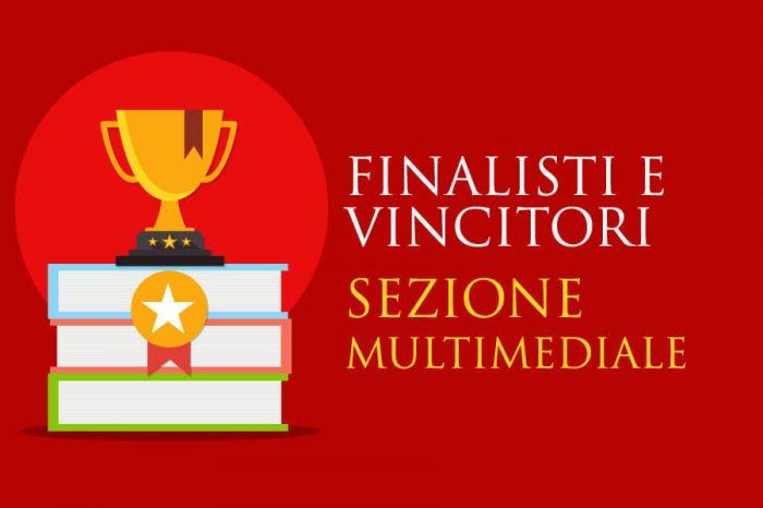 Sezione Multimediale - Finalisti e Vincitori